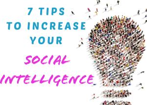 ideas to improve social intelligence